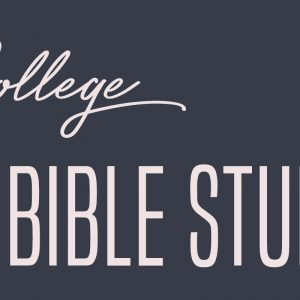 College Bible Study