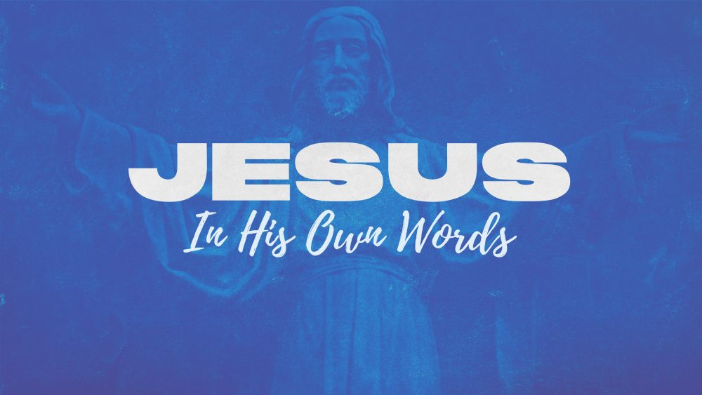 Jesus In His Own Words
